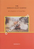 The Kirklees Light Railway - One Man's Line to Clayton West by EARNSHAW, Alan