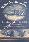 A guide to The Darjeeling Himalayan Railway / World Heritage Celebrations - November 2000 by Darjeeling Himalayan Railway & WALLACE, Richard
