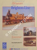 In celebration of 150 years of the Brighton Line - Birthday Gala Weekend Souvenir Programme, 21st and 22nd September 1991 by British Railways Network SouthEast