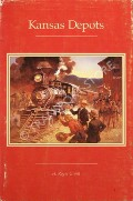 Kansas Depots  by GRANT, H. Roger