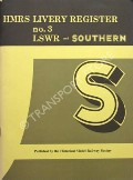 HMRS Livery Register - LSWR and Southern by TAVENDER, L.