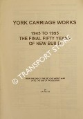 York Carriage Works - 1945 to 1995, The Final Fifty Years of New Build by BURTON, B. R.