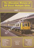The Allocation History of BR Diesel Multiple Units by HARRIS, Roger