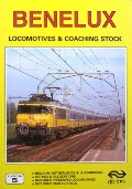 Benelux Locomotives and Multiple Units  by HAYDOCK, David; GARVIN, Brian; FOX, Peter & LACY, Gordon