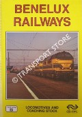 Book cover of Benelux Locomotives and Multiple Units  by HAYDOCK, David; GARVIN, Brian; FOX, Peter & LACY, Gordon