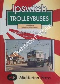 Ipswich Trolleybuses by BARKER, Colin