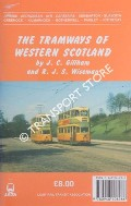 The Tramways of Western Scotland by GILLHAM, J.C. & WISEMAN, R.J.S.