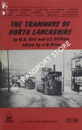 The Tramways of North Lancashire by BETT, W.H. & GILLHAM, J.C.
