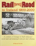 Rail versus Road in Ireland 1900 - 2000 by COLLINS, Michael