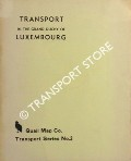 Transport in the Grand Duchy of Luxembourg by YONGE, J. R. & FRANKIS, G.