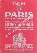 Book cover of Paris par arrondissement -  Taride 315 [1971] by Cartes Taride
