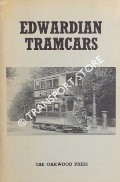 Edwardian Tramcars by KIDNER, R.W. (ed.)