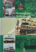 Nottingham Trolleybuses by BOWLER, David R.