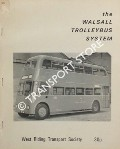 The Walsall Trolleybus System by BROWN, T. J.