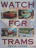 Watch for Trams by JONES, Colin