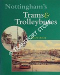 Nottingham's Trams & Trolleybus by OTTEWELL, David J.