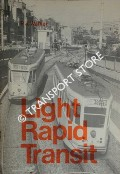Light Rapid Transit - Some Aspects of Medium-Capacity Urban Rail Systems by WALKER, P. J.