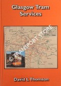 Glasgow Tram Services by THOMSON, David L.