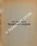 The Australian Tramway Album by RICHARDSON, J. (ed.)