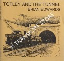 Totley and the Tunnel by EDWARDS, Brian