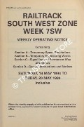 Weekly Operating Notice containing Temporary Speed Restrictions, Temporary Engineering Works, Signalling & Permanent Way Alterations, General Instructions and Notices, 14 to 20 May 1994 by Railtrack South West