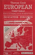 Thomas Cook European Timetable - Railway and Shipping Services / Indicateur Européen, May 28 - June 30, 1995 by FOX, B. H. (ed.)