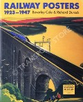 Railway Posters 1923 - 1947 by COLE, Beverley & DURACK, Richard