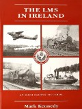 The LMS in Ireland  by KENNEDY, Mark