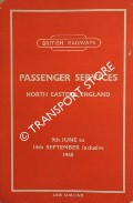 Passenger Services [Summer Timetable] North Eastern England, 9th June to 14th September 1958 inclusive by British Railways North Eastern Region