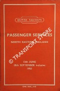 Passenger Services [Summer Timetable] North Eastern England, 13th June to 18th September 1955 inclusive by British Railways North Eastern Region