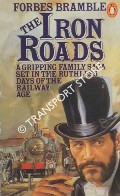 The Iron Roads by BRAMBLE, Forbes