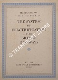 Modernisation of British Railways - The System of Electrification for British Railways by British Transport Commission