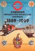 The First 100 Years of Chesham's Railway: Chesham Metropolitan Branch Line Centenary 1889 - 1989 by Chesham Town Council