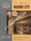 The History of the Wagons-Lits 1875 - 1955 by BEHREND, George