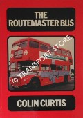 The Routemaster Bus by CURTIS, Colin