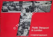 Public Transport in London - A Regional Approach by Great London Council