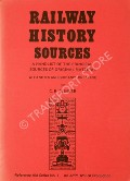 Railway History Sources  by CLINKER, C.R.