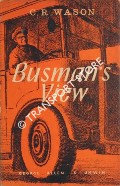 Busman's View by WASON, C. R.