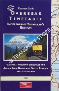 Thomas Cook Overseas Timetable Independent Travellers Edition - Surface Transport Schedules for Africa, Asia, North and South America and Australasia, 2002 by BASS, Peter (ed.)