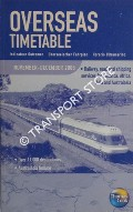 Thomas Cook Overseas Timetable Railway, Road and Shipping Services / Indicateur Outremer / Überseeischer Fahrplan / Horario Ultramarino - America, Africa, Asia and Australasia, November - December 2005 by BASS, Peter (ed.)