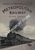 Images of 150 Years of the Metropolitan Railway by FOXELL, Clive