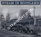 Steam in Scotland - The Railway Photographs of R. J. (Ron) Buckley by DICKSON, Brian J.