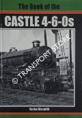 The Book of the Castle 4-6-0s by SIXSMITH, Ian