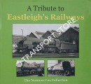 A Tribute to Eastleigh's Railways - The Norman Cox Collection by HARDINGHAM, Roger