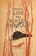 When Life was Rusted Through -  A tale of Northern Rhodesia and of the Beira and Mashonaland Railways by LETCHER, Owen