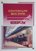 Chiltern Line Rail Tour by HEALY, John M.C.