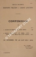 Compendium of Hours or Opening of Signal Boxes [and] Route Availability of Diesel Locomotives and Travelling Steam Cranes, 6th November 1961 by British Railways Eastern Region (Great Eastern)
