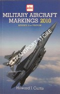 abc Military Aircraft Markings 2010 by CURTIS, Howard J.