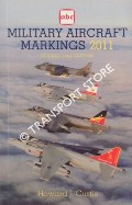 abc Military Aircraft Markings 2011 by CURTIS, Howard J.