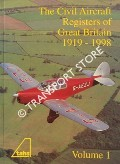 The Civil Aircraft Registers of Great Britain 1919 - 1998 by EASTWOOD, A. B. & APPLETON, John